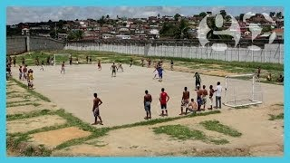 Football skills and prison rules | Brazil: A Football Nation
