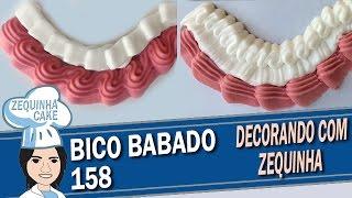 Bico Babado 158 – Conhecendo Bicos com Zequinha