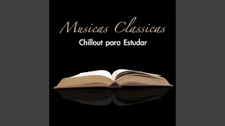 Classical Chillout Music