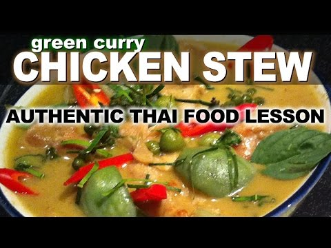 authentic thai recipe for green curry with chicken | แกงเขียวหวาน