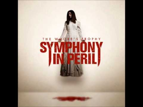 Symphony In Peril - The Whore's Trophy [Full Album]