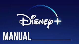 Disney + Manual | Set Up Guide & How to Use Disney Plus Streaming Service