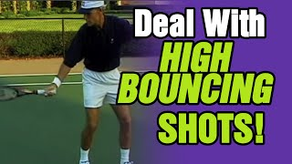 Tennis - How To Deal With Your Opponents High Bouncing Shots | Tom Avery Tennis 239.592.5920