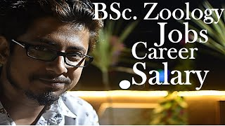 Zoology career jobs and salary   what to do after Bsc in zoology?
