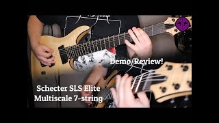 Schecter C-7 SLS Elite Musltiscale 2018 | Demo/Review