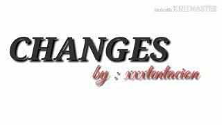 """Lirik lagu barat """"changes"""" - xxxtentacion"""