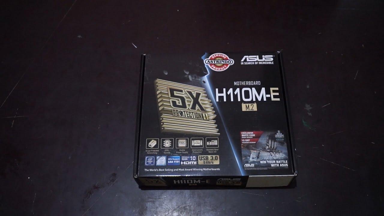 Unboxing Asus H110M-E/M.2 Intel 1151 DDR4 Budget ...