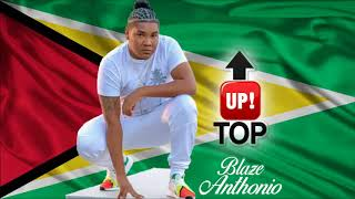 Blaze Anthonio - Up Top - July 2018