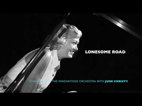 June Christy: Lonesome Road 1950
