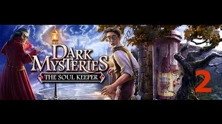 Dark Mysteries: The Soul Keeper - Part 2