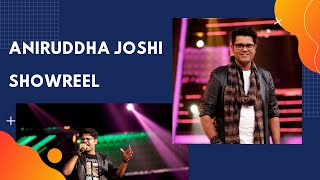 Gambar cover Aniruddha Joshi | Official Showreel