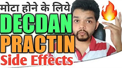 Decdan & Practin Side Effects|Part 1