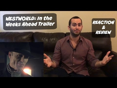 'In the Weeks Ahead: Westworld' (After Episode 1) Trailer Watching | Reaction & Review