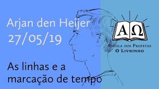 11. As linhas e a marcação de tempo   Arjan den Heijer (27/05/19)