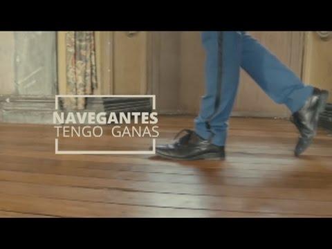 Navegantes - Tengo Ganas