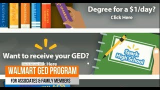 WALMART GED PROGRAM FOR ASSOCIATES, OR $1 PER DAY COLLEGE TUITION