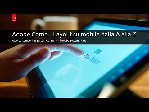 Adobe Comp - Layout su Mobile dalla A alla Z