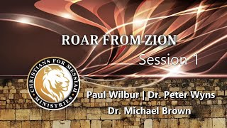 Roar From Zion Conference Friday Night - Dr, Michael Brown, Paul Wilbur, Dr. Peter Wyns