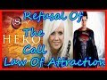 Rhonda Byrne Hero The Secret The Law Of Attraction ( Refusal Of The call)