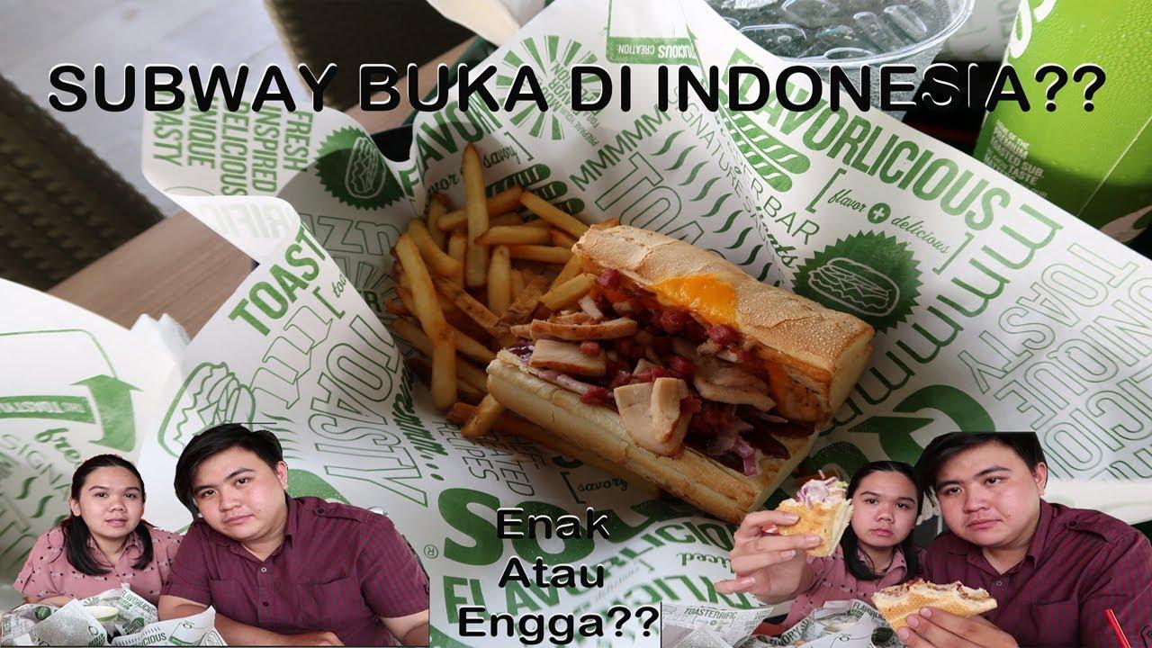 SUBWAY BUKA DI INDONESIA ??? WAJIB COBA !!!! - YouTube