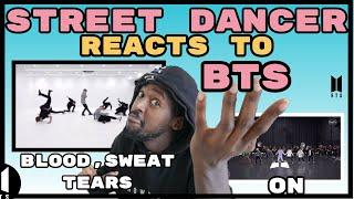 DANCER REACTS TO : [CHOREOGRAPHY] BTS (방탄소년단) 'ON' Dance Practice  | BTS Blood Sweat & Tears Dance