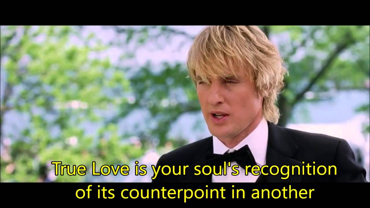 Wedding Crashers True Love Is Your Soul S Recognition Youtube