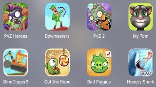 PVZ 2,Bowmasters,PVZ 2,My Tom,Dino Digger 3,Cut The Rope,Bad Piggies,Hungry Shark