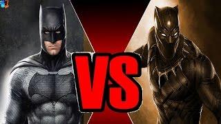 Pantera negra vs batman | quem ganha ?