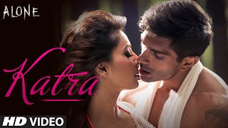 Katra Katra Video Song | Alone (2015)