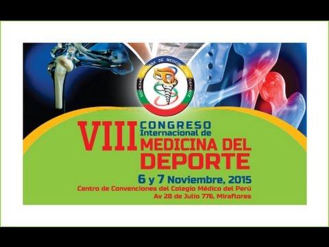 VIII Congreso Internacional Medicina del Deporte PERÚ 2015 - YouTube