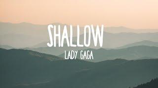 Lady Gaga, Bradley Cooper - Shallow  Lyrics