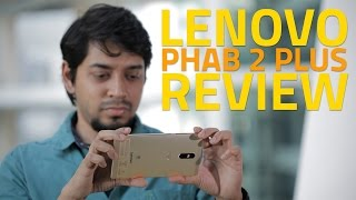 Lenovo Phab 2 Plus Review