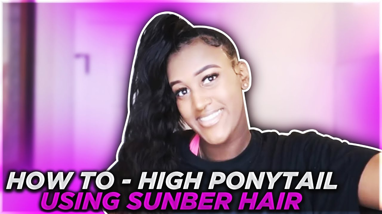 how-to-high-ponytail-using-sunber-hair