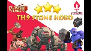 Stoned Hobo th9 Guide | Clash Of Clans