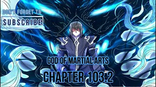 God Of Martial Arts Chapter 103.2 English