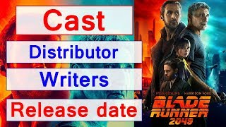 Blade runner 2049 movie cast, writers, Production budget, Release date, Genre and Runtime