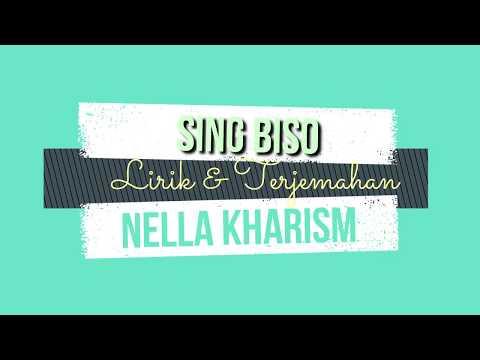 SING BISO Nella Kharisma Lirik & Terjemahan