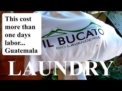 My Laundry Cost More Than Guatemala Workers Make in Day