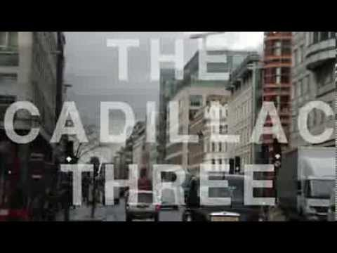 The Cadillac Three - Across the Pond, Part 1