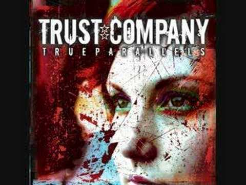 Trust Company - Without a Trace