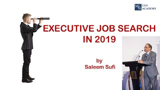 Executive Job Search in 2019 - Part 1
