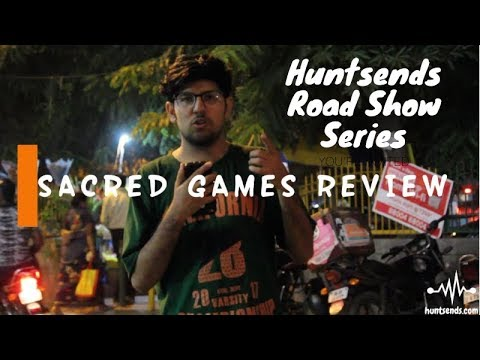Huntsends Road Show | Sacred Games Review| Kukku Ka Jaadu