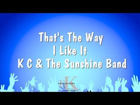 That's The Way I Like It - K C & The Sunshine Band (Karaoke Version)