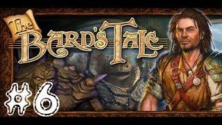 The Bard's Tale [PC] Walkthrough Gameplay HD 1080p Part 6