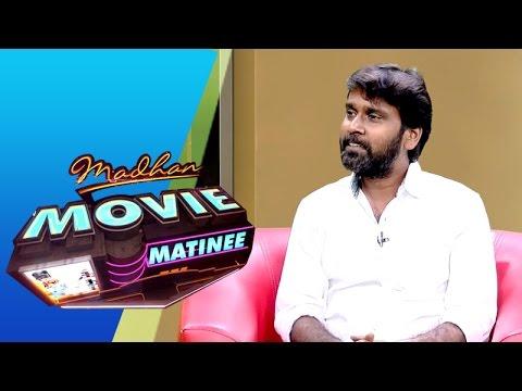 Director Ravi Arasu  in Madhan Movie Matinee | 20/12/2015 | Puthuyugam TV