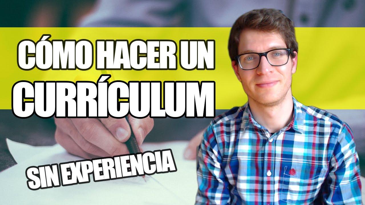Cómo hacer un Currículum Sin Experiencia Laboral - YouTube