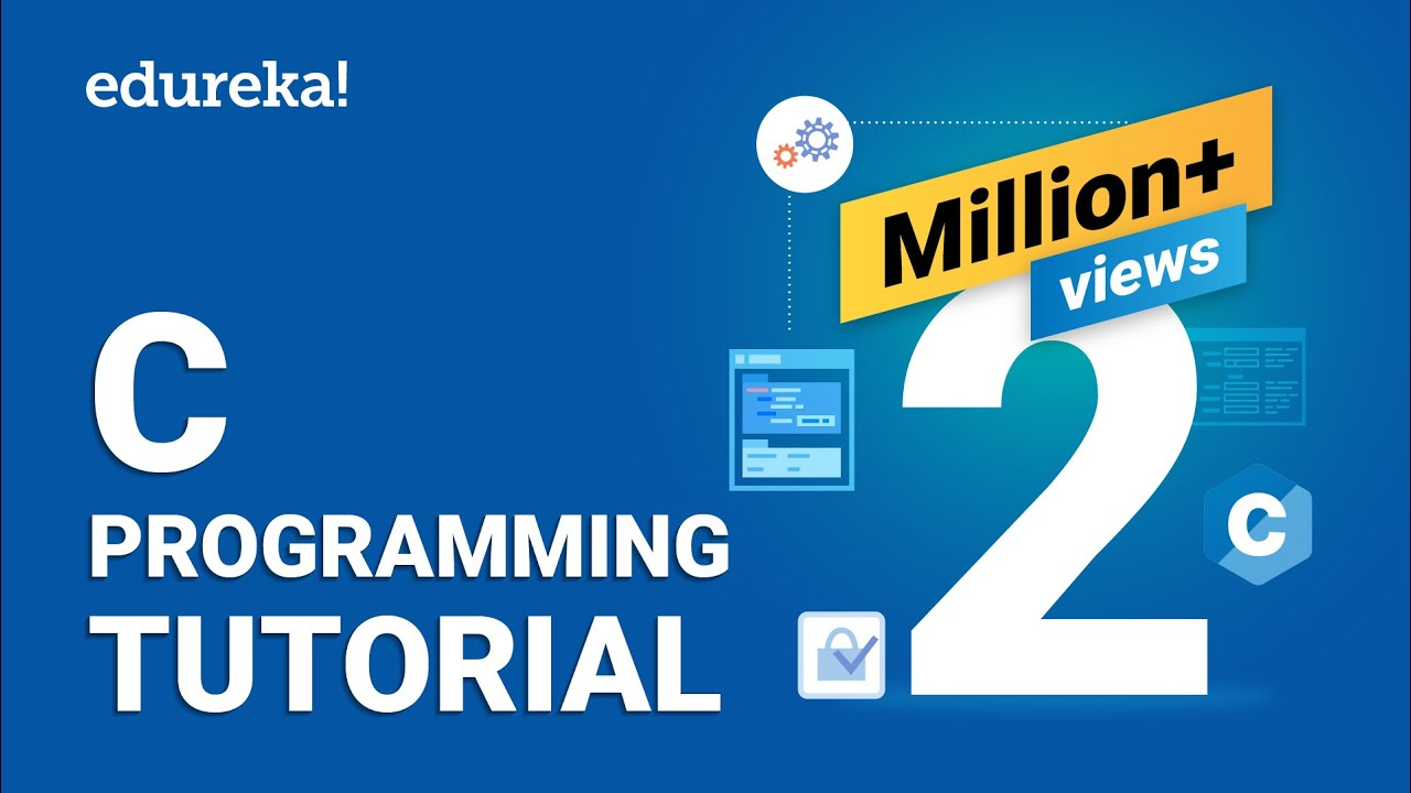 C Programming For Beginners  Learn C Programming  C Tutorial For  Beginners  Edureka