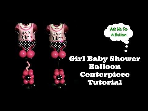 Girl Baby Shower Balloon Centerpiece Tutorial