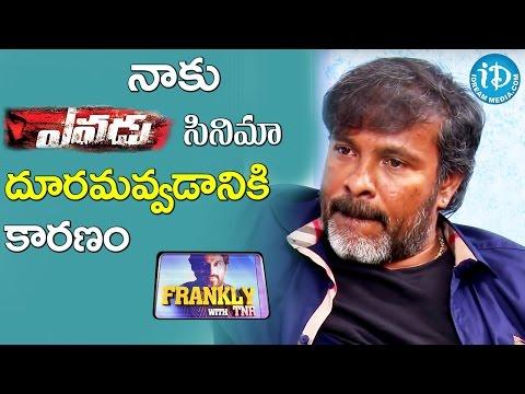 Reason Behind Losing Yevadu Movie - Chota K Naidu || Frankly With TNR || Talking Movies with iDream