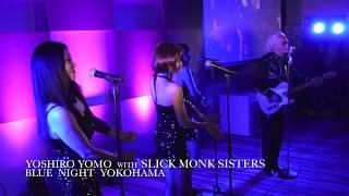 YOSHIRO YOMO  With SLICK MONK SISTERS  GINZA SIX LIVE  2018 6 20
